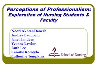 Perceptions of Professionalism:  Exploration of Nursing Students & Faculty