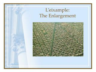L'eixample:  The Enlargement