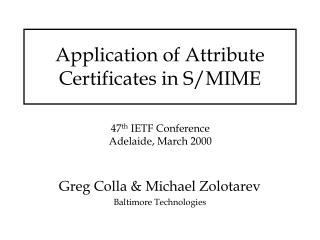 Application of Attribute Certificates in S/MIME