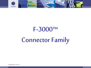 F-3000™ Connector Family