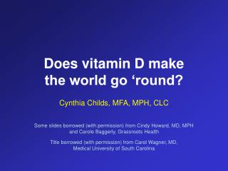 Does vitamin D make  the world go 'round?