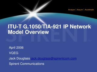 ITU-T G.1050/TIA-921 IP Network Model Overview