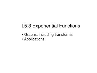 L5.3 Exponential Functions