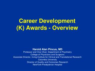 Career Development  (K) Awards - Overview