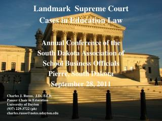 Landmark  Supreme Court  Cases in  Education Law Annual Conference of the