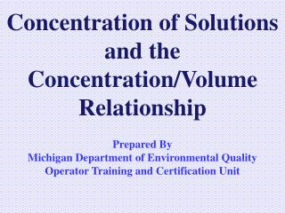 Concentration of Solutions and the Concentration/Volume Relationship