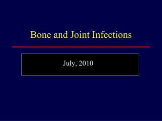 Bone and Joint Infections