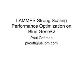 LAMMPS Strong Scaling Performance Optimization on Blue Gene/Q