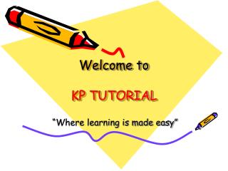 Welcome to KP TUTORIAL