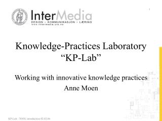 "Knowledge-Practices Laboratory ""KP-Lab"""