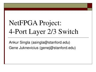 NetFPGA Project: 4-Port Layer 2/3 Switch
