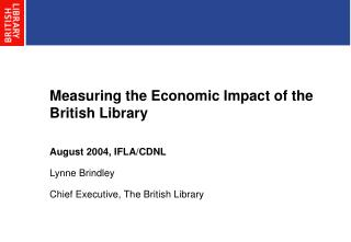 Measuring the Economic Impact of the British Library