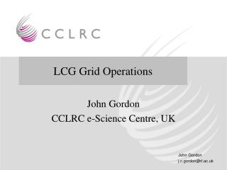 LCG  and  Grid Operations