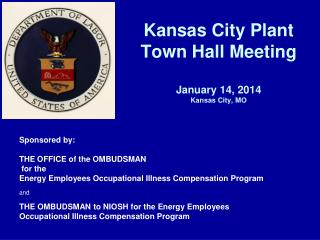 Kansas City Plant  Town Hall Meeting January 14, 2014 Kansas City, MO