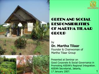 By Dr. Martha Tilaar Founder  Chairwoman of   Martha Tilaar Group