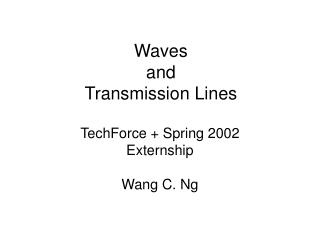 Waves and  Transmission Lines