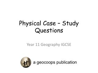 Physical Case – Study Questions