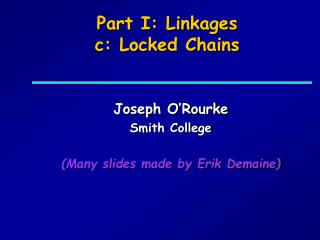 Part I: Linkages c: Locked Chains
