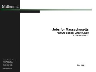 Jobs for Massachusetts Venture Capital Update 2008