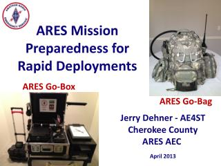 ARES Mission Preparedness for Rapid Deployments