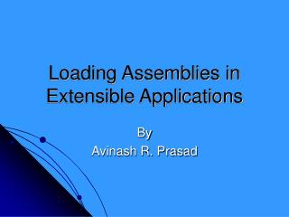 Loading Assemblies in Extensible Applications