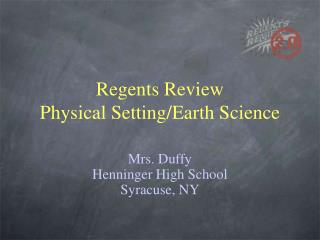 Regents Review Physical Setting/Earth Science