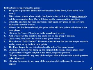 Instructions for operating the game: