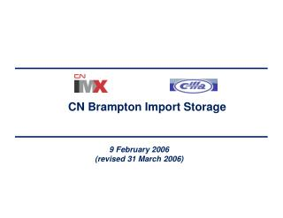 CN Brampton Import Storage