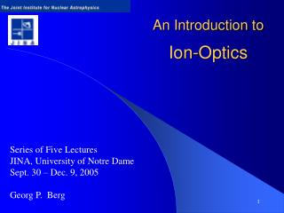 An Introduction to Ion-Optics