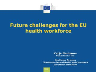 Future challenges for the EU health workforce