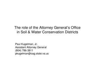 The role of the Attorney General's Office in Soil & Water Conservation Districts