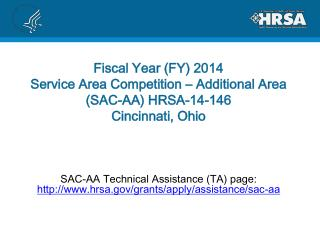 SAC-AA Technical Assistance (TA) page:  hrsa/grants/apply/assistance/sac-aa