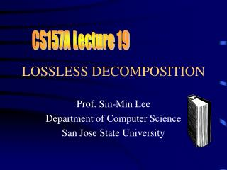 LOSSLESS DECOMPOSITION