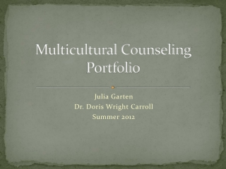 Multicultural Counseling Portfolio