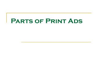 Parts of Print Ads