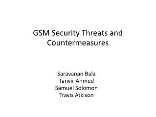 GSM Security Threats and Countermeasures
