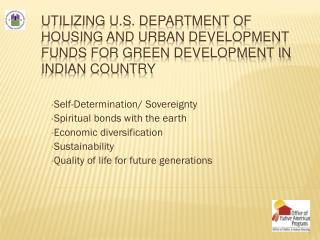 Utilizing U.S. Department of Housing and Urban Development funds for green development in Indian Country