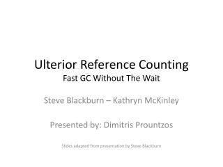 Ulterior Reference Counting Fast GC Without The Wait