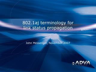 802.1aj terminology for link status propagation