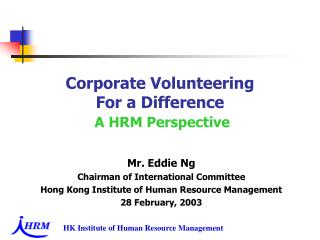Corporate Volunteering  For a Difference   A HRM Perspective