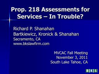 Prop. 218 Assessments for Services – In Trouble?