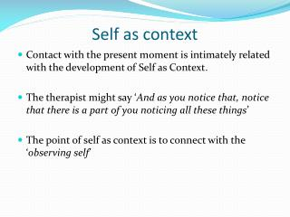 Self as context