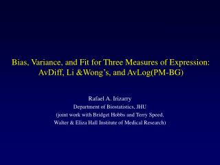 Bias, Variance, and Fit for Three Measures of Expression:  AvDiff, Li &Wong's, and AvLog(PM-BG)
