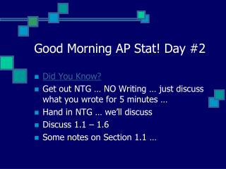 Good Morning AP Stat! Day #2