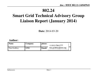 802.24  Smart Grid Technical  Advisory Group Liaison  Report (January 2014)