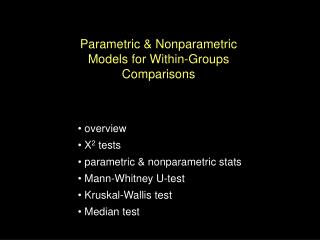 Parametric & Nonparametric Models for Within-Groups Comparisons
