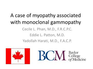 A case of myopathy associated with monoclonal gammopathy