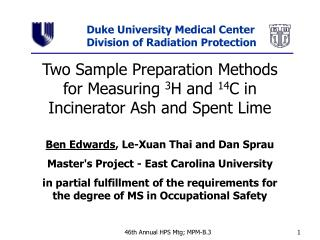 Two Sample Preparation Methods for Measuring  3 H and  14 C in Incinerator Ash and Spent Lime