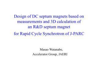 Masao Watanabe, Accelerator Group, JAERI