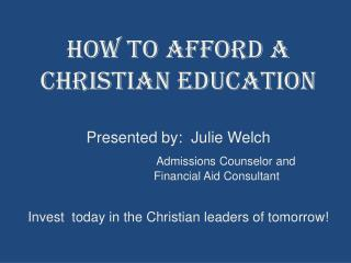 How to Afford a Christian Education